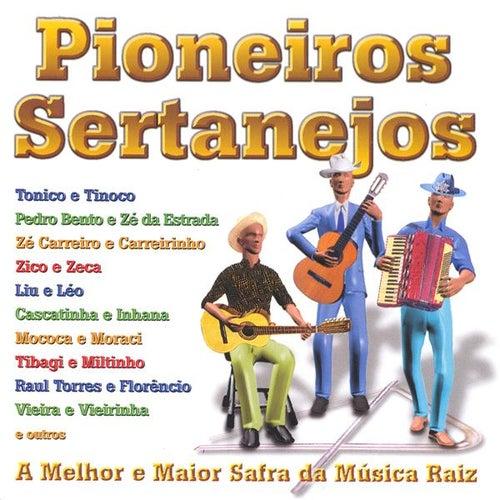 Pioneiros Sertanejos by Various Artists
