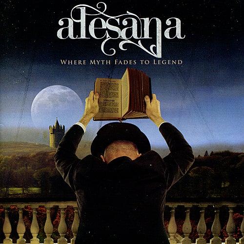 Where Myth Fades To Legend by Alesana