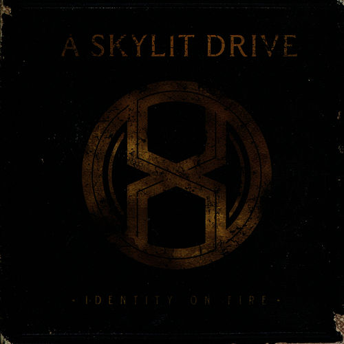 Identity On Fire by A Skylit Drive
