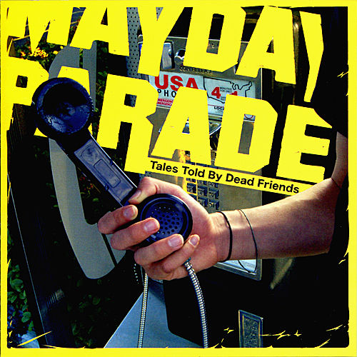 Tales Told By Dead Friends - EP by Mayday Parade