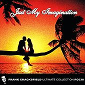 Just My Imagination by Various Artists
