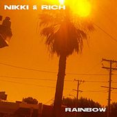 Rainbow - Single by Nikki & Rich