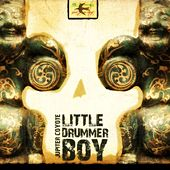 Little Drummer Boy - Single by Jupiter Coyote