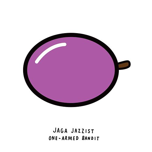 One Armed Bandit by Jaga Jazzist