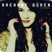 Sparks by Breanne Düren