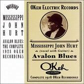 Avalon Blues: Complete 1928 OKEH Recordings by Mississippi John Hurt