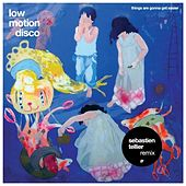 Things Are Gonna Get Easier by Low Motion Disco