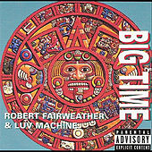 Big Time by Robert Fairweather
