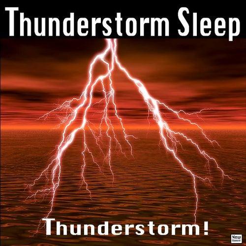 Thunderstorm Sleep by Thunderstorm