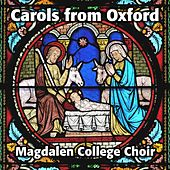 Carols from Oxford by Magdalen College Choir
