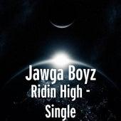 Ridin High - Single by Jawga Boyz
