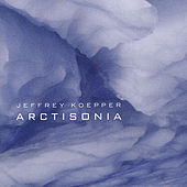 Arctisonia by Jeffrey Koepper