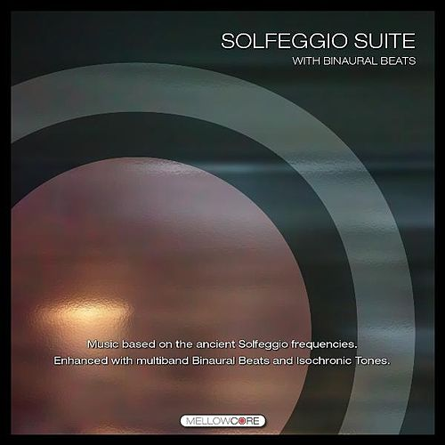 Solfeggio Suite With Binaural Beats by J.s. Epperson
