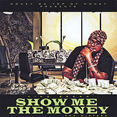 Show Me the Money by Nino Brown