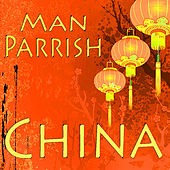 China by Man Parrish