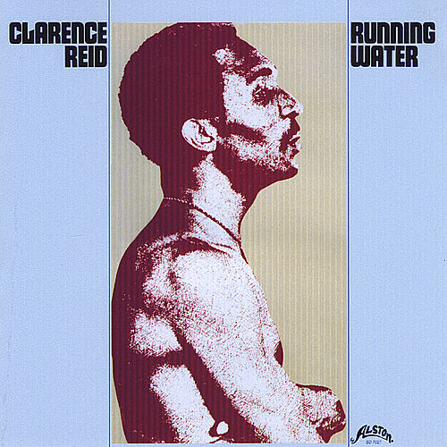 Running Water by Clarence Reid