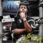 I'm On Now by Mr. Chris
