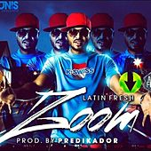 Zoom - Single by Latin Fresh