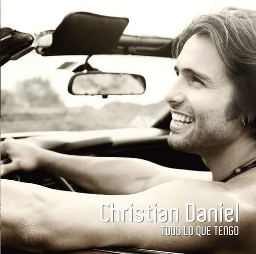 Todo Lo Que Tengo by Christian Daniel