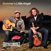 Summer's Little Angel by Brother Trouble