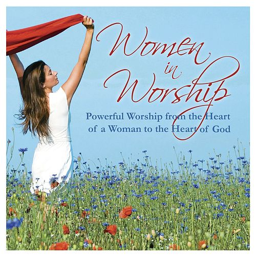 Women In Worship by Women In Worship Singers