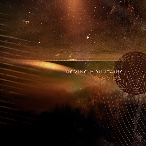 Waves by Moving Mountains