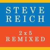 2x5 by Steve Reich