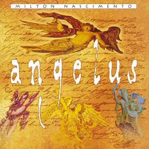 Angelus by Milton Nascimento