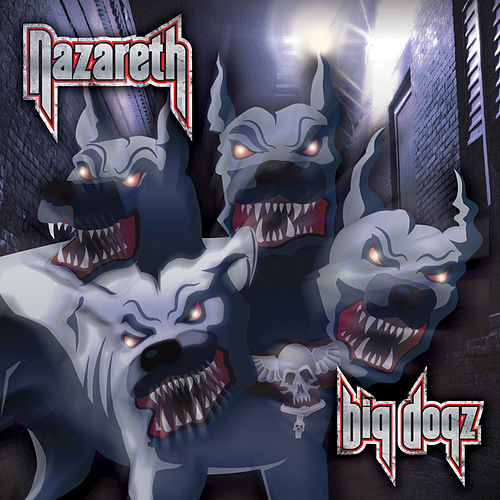 Big Dogz by Nazareth