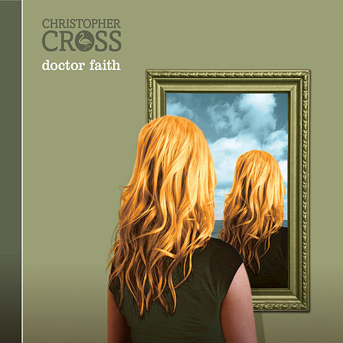 Doctor Faith by Christopher Cross