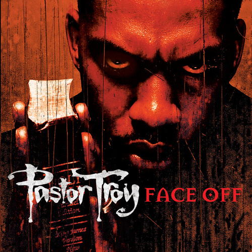 Face Off by Pastor Troy