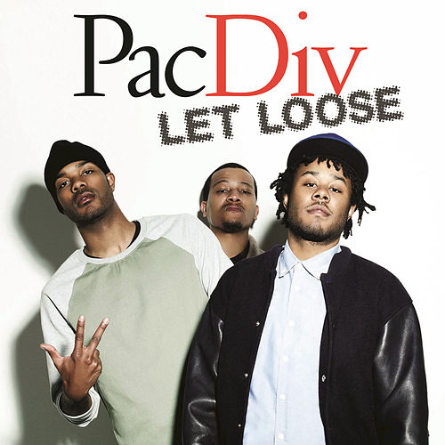 Let Loose by Pac Div