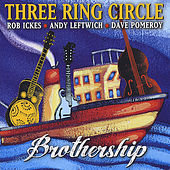 Brothership by Three Ring Circle