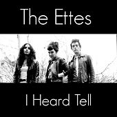I Heard Tell (from Kotex Ad) by The Ettes