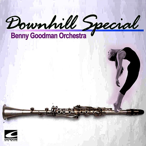 Downhill Special by Benny Goodman