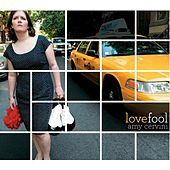 LoveFool by Amy Cervini