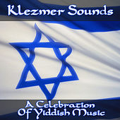 Klezmer Sounds by Various Artists