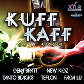 Kuff Kaff Riddim von Various Artists