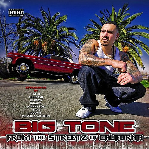 From The Streetz of California by Big Tone