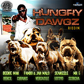Hungry Dawgz Riddim by Various Artists