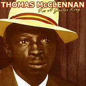 I'm A Guitar King by Tommy McClennan
