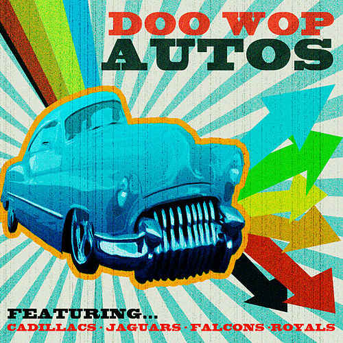 Doo Wop Autos by Various Artists