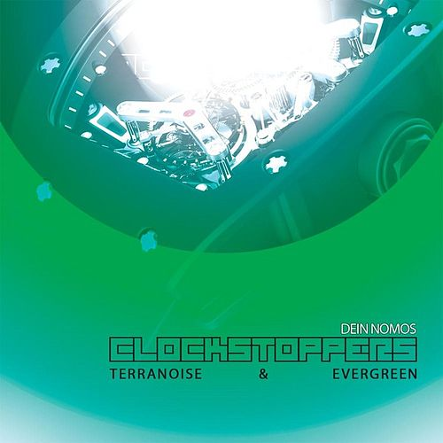Dein Nomos - Clockstoppers by Various Artists
