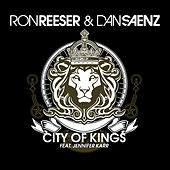 City Of Kings by Ron Reeser & Dan Saenz