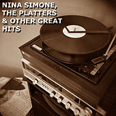 Nina Simone, The Platters & Other Great Hits by Various Artists