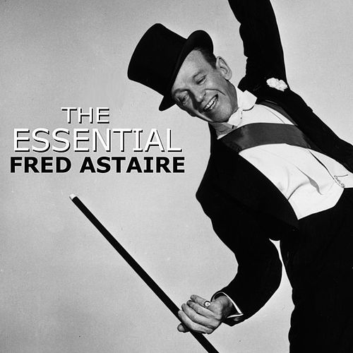 Let's Face The Music & Dance by Fred Astaire