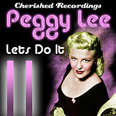 Lets Do It by Peggy Lee
