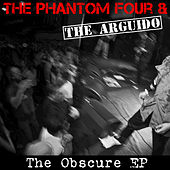 The Obscure by The Phantom Four