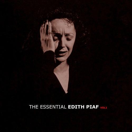 The Essential Edith Piaf Vol 1 by Edith Piaf