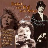 Les 3 Grandes Chanteuses Réalistes by Various Artists